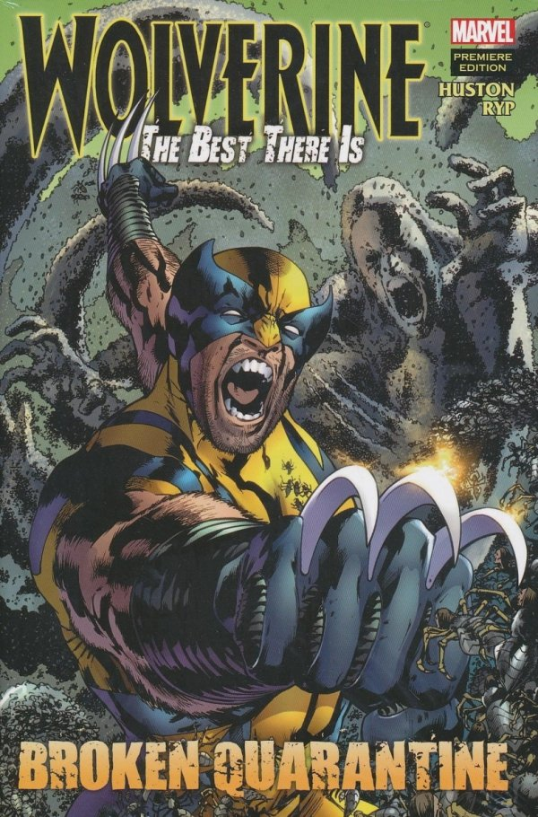 WOLVERINE BEST THERE IS PREM HC BROKEN QUARANTINE