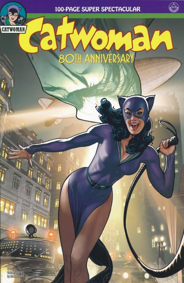 CATWOMAN 80TH ANNIV 100 PAGE SUPER SPECT #1 1940S ADAM HUGHES VAR