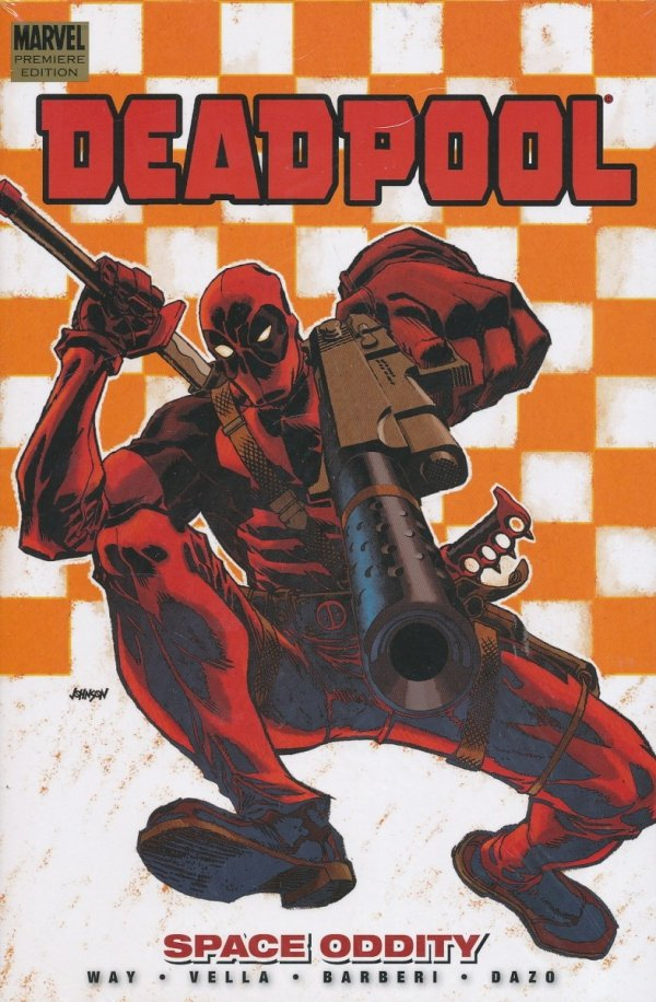 DEADPOOL VOL 07 SPACE ODDITY HC *