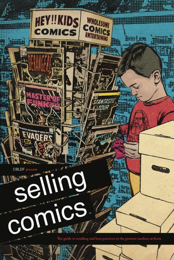 CBLDF PRESENTS SELLING COMICS GUIDE TO RETAILING SC **