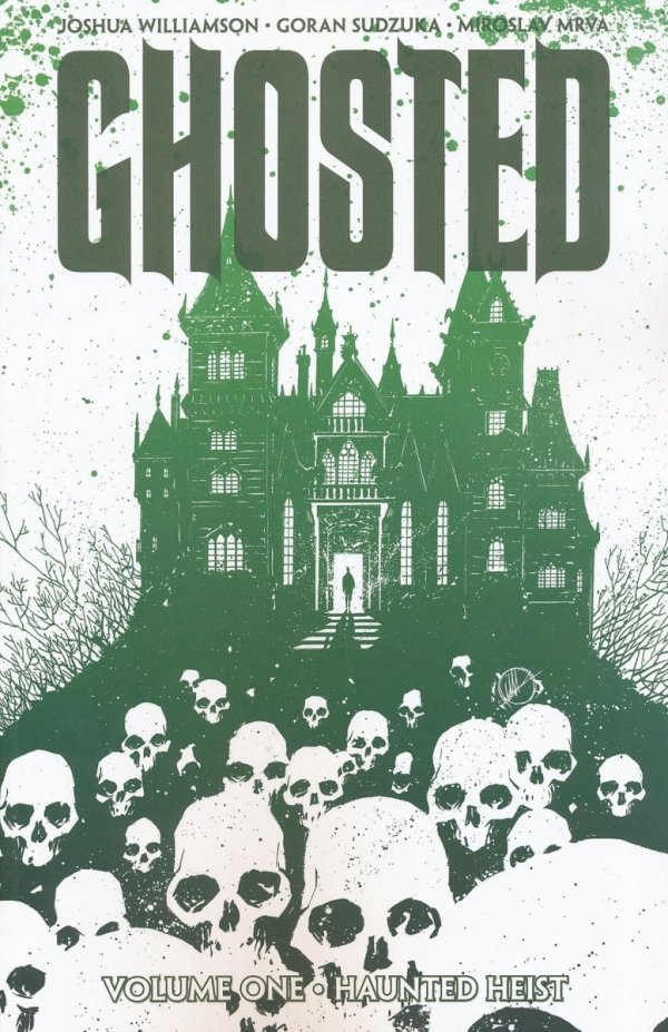 GHOSTED VOL 01 HAUNTED HEIST SC