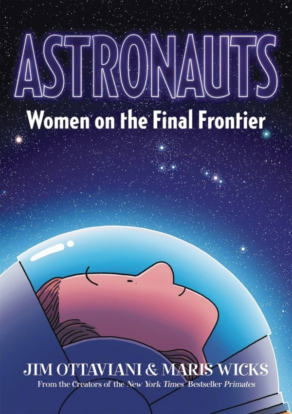 ASTRONAUTS WOMEN ON FINAL FRONTIER SC GN (PREORDER) *