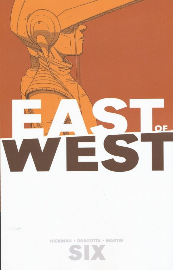 EAST OF WEST VOL 06 SC