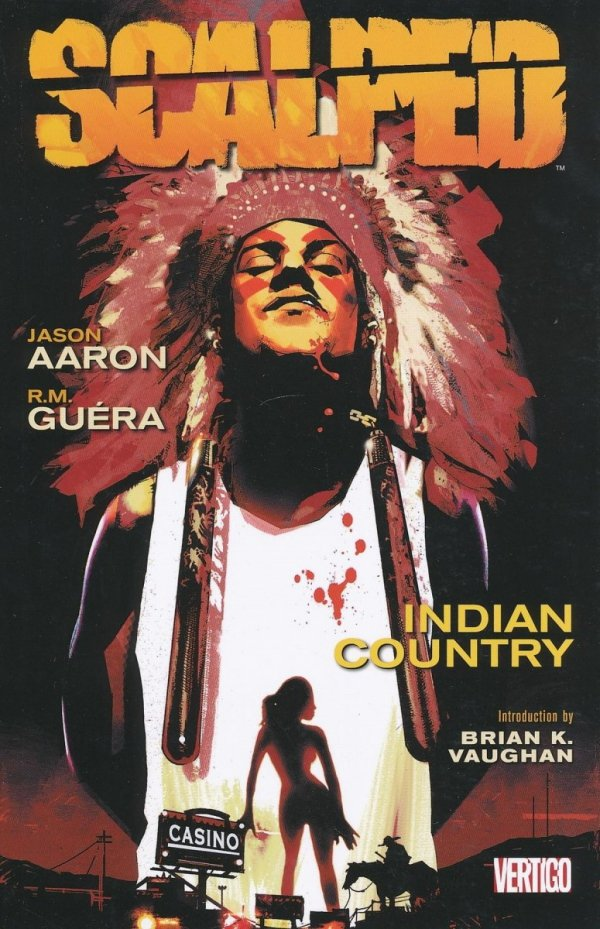 SCALPED VOL 01 INDIAN COUNTRY SC (NEW EDITION)