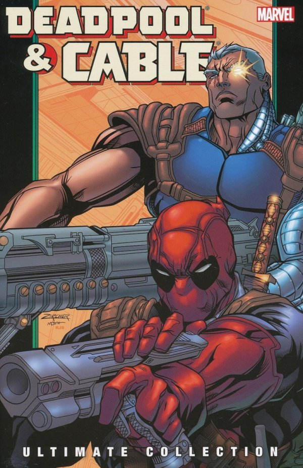DEADPOOL AND CABLE ULTIMATE COLLECTION VOL 02 SC