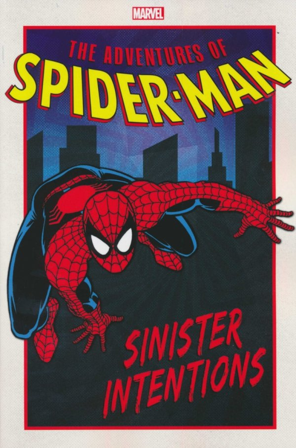 ADVENTURES OF SPIDER-MAN SINISTER INTENTIONS SC