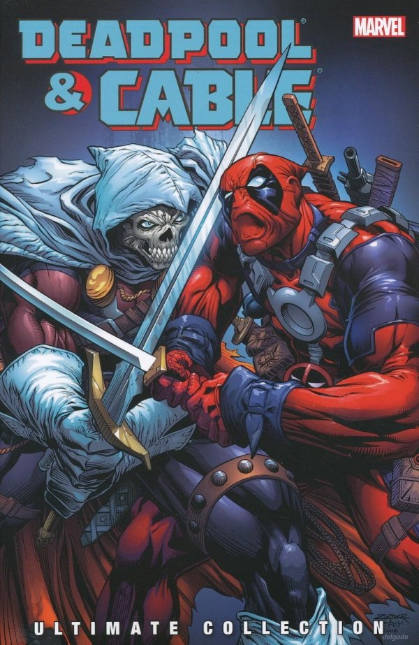 DEADPOOL AND CABLE ULTIMATE COLLECTION VOL 03 SC