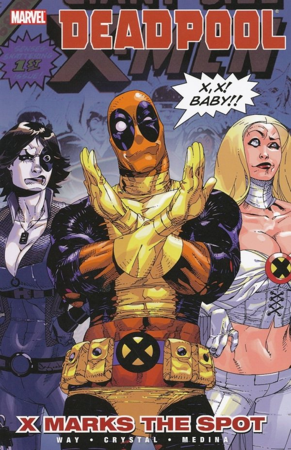 DEADPOOL VOL 03 X MARKS THE SPOT SC