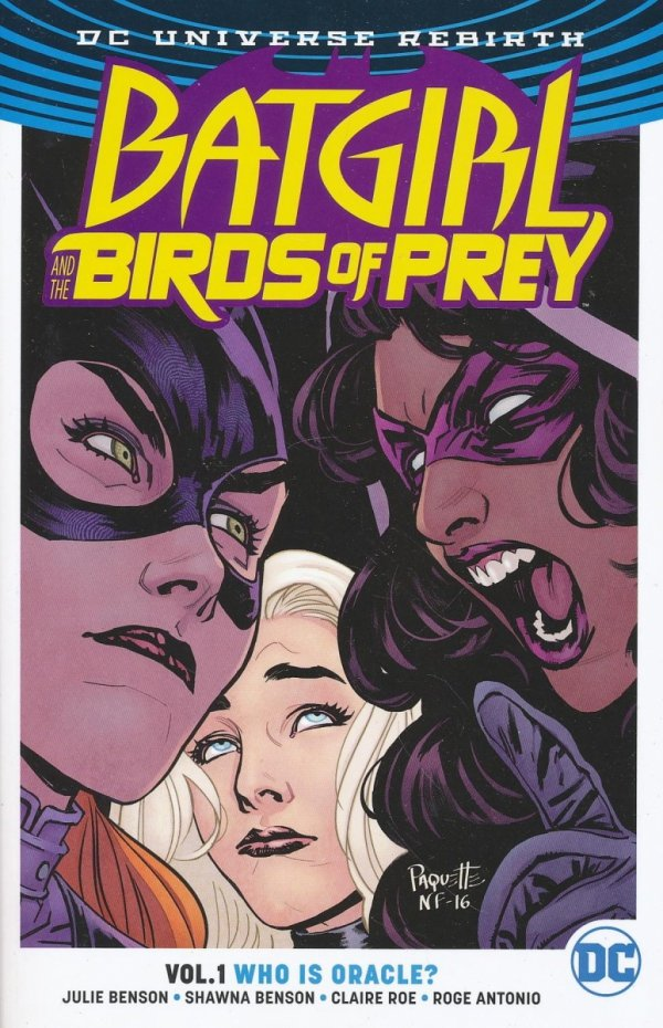 BATGIRL AND THE BIRDS OF PREY VOL 01 WHO IS ORACLE SC