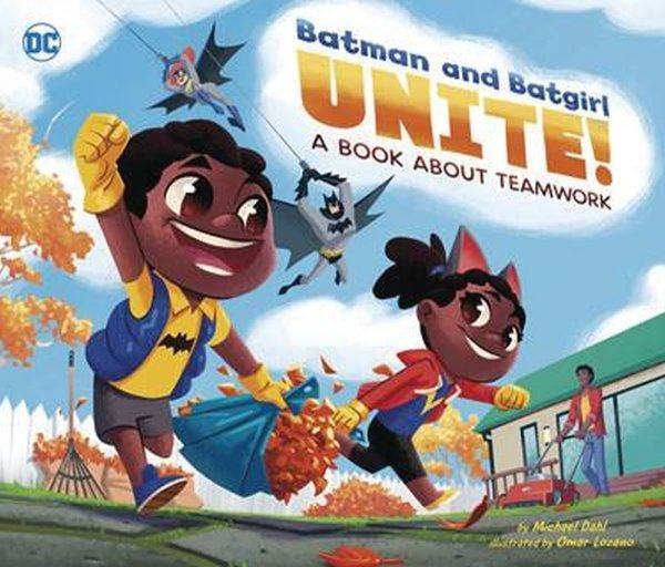 BATMAN & BATGIRL UNITE BOOK ABOUT TEAMWORK HC *