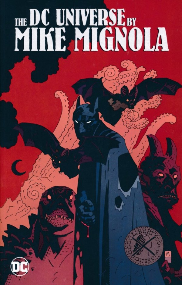 DC UNIVERSE BY MIKE MIGNOLA SC