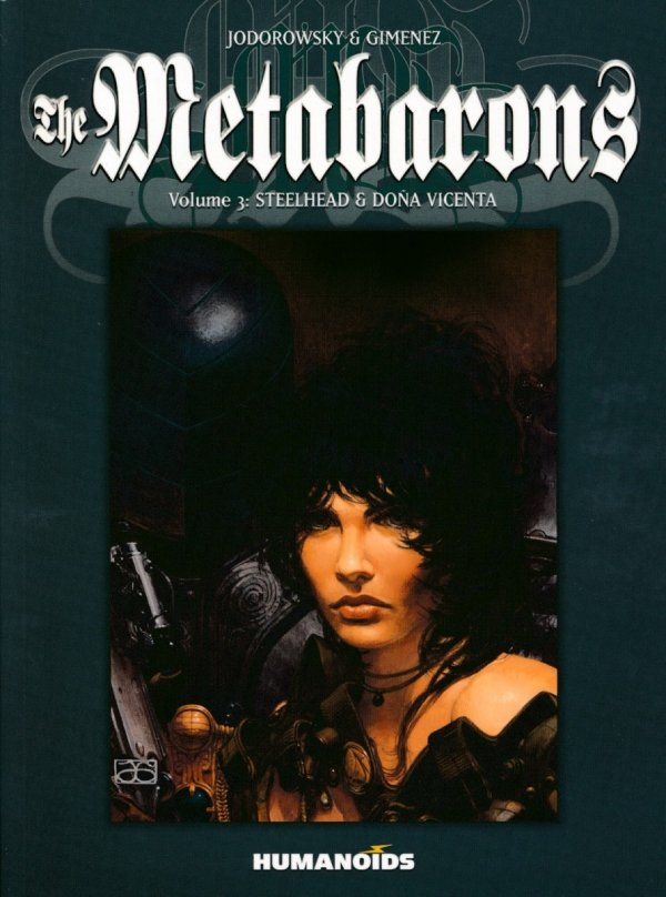 METABARONS VOL 03 STEELHEAD AND DONA VICENTA SC