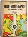 KRÓL MODELOWANIE ODZIEŻY DAMSKIEJ LEKKIEJ. ĆWICZENIA DO TECHNOLOGII DLA ZSZ 1981
