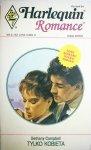 TYLKO KOBIETĄ - Bethany Campbell 1994