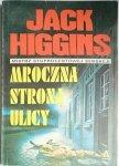 MROCZNA STRONA ULICY - Jack Higgins 1990
