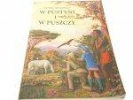 W PUSTYNI I W PUSZCZY - Henryk Sienkiewicz 2002