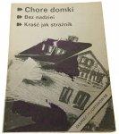 EKSPRES REPORTERÓW '88: CHORE DOMKI; BEZ NADZIEI