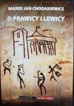 O PRAWICY I LEWICY - Marek Jan Chodakiewicz 2013