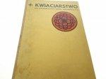 KWIACIARSTWO DLA ZASADNICZYCH SZKÓŁ... 1966