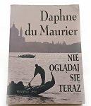 NIE OGLĄDAJ SIĘ TERAZ - Daphne Du Maurier 1996