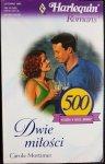 DWIE MIŁOŚCI - Carole Mortimer 2000