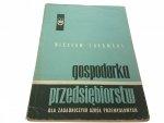 GOSPODARKA PRZEDSIĘBIORSTW - Wiesław Łukomski 1968