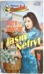 JASNY NEFRYT - Ruth Langan 1997