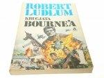 KRUCJATA BOURNE'A TOM 1 - Robert Ludlum 1991