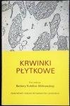 KRWINKI PŁYTKOWE - Red. Kotelba-Witkowska