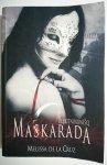 MASKARADA - Melissa De La Cruz 2010