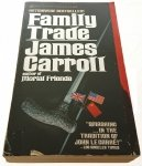 FAMILY TRADE - James Carroll
