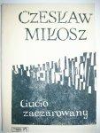 GUCIO ZACZAROWANY - Czesław Miłosz 1964