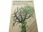 EKSPRES REPORTERÓW: MEDYCZNY HAZARD 1988