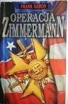 OPERACJA ZIMMERMANN - Frank Geron 1993