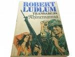 TRANSAKCJA RHINEMANNA - Robert Ludlum (1990)