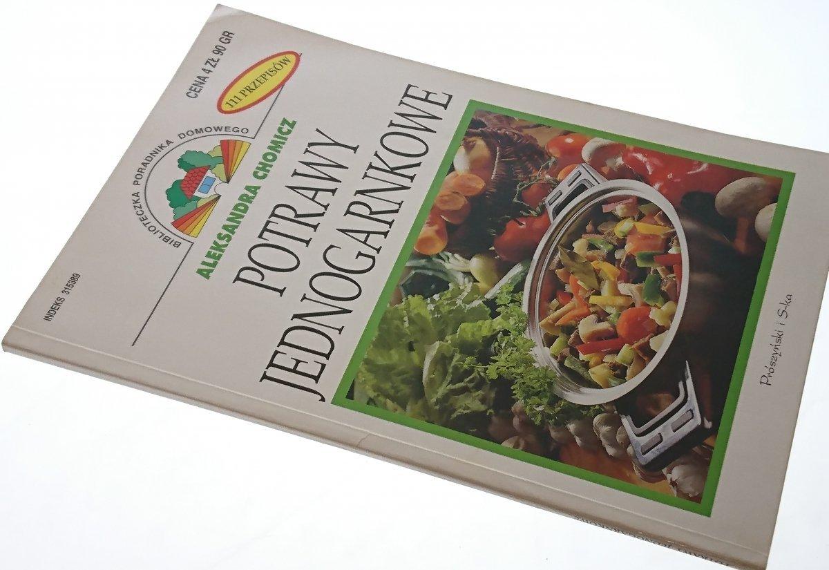 Potrawy Jedn Ogarnkowe Aleksandra Chomicz 2002 Pozostałe