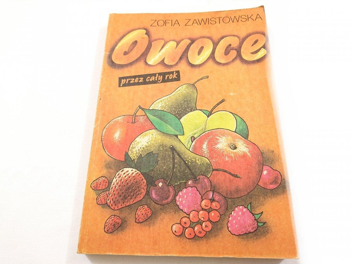 Owoce Przez Cały Rok Zofia Zawistowska 1990