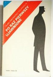 PO RAZ PIERWSZY UJAWNIONE - Jean Raymond Tournoux