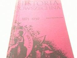 HISTORIA POWSZECHNA 1871-1939 - Prokopczuk (1989)