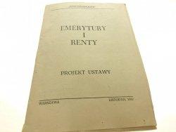 EMERYTURY I RENTY. PROJEKTY USTAW 1982