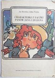 CHARAKTERKI Z ŁĄCZKI PANÓW JANA I JULIANA - Jan Brzechwa, Julian Tuwim 1985