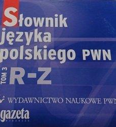 SŁOWNIK JĘZYKA POLSKIEGO PWN TOM 3 R-Z