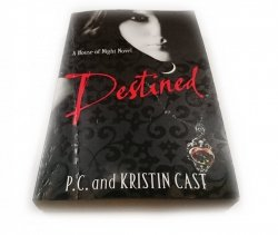 DESTINED - P. C. and Kristin Cast 2011