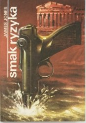 SMAK RYZYKA - James Jones 1987