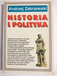HISTORIA I POLITYKA - Andrzej Zakrzewski