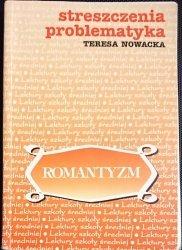 ROMANTYZM. STRESZCZENIA PROBLEMATYKA - Nowacka