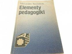 ELEMENTY PEDAGOGIKI - Mieczysław Szczodrak