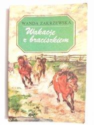 WAKACJE Z BRACISZKIEM - Wanda Zakrzewska 1975