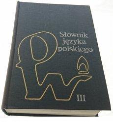 SŁOWNIK JĘZYKA POLSKIEGO TOM III (1984)