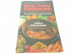 THE REAL FOOD COOKBOOK - Vivien Quick 1983
